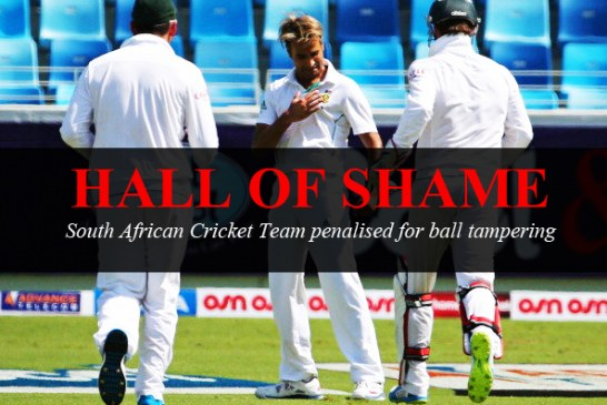 Hall of Shame – South African Cricket Team penalised for ball tampering