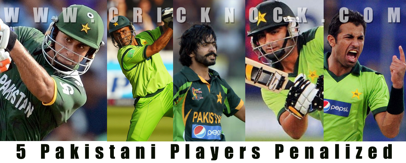 5 Pakistani Cricketers Penalized