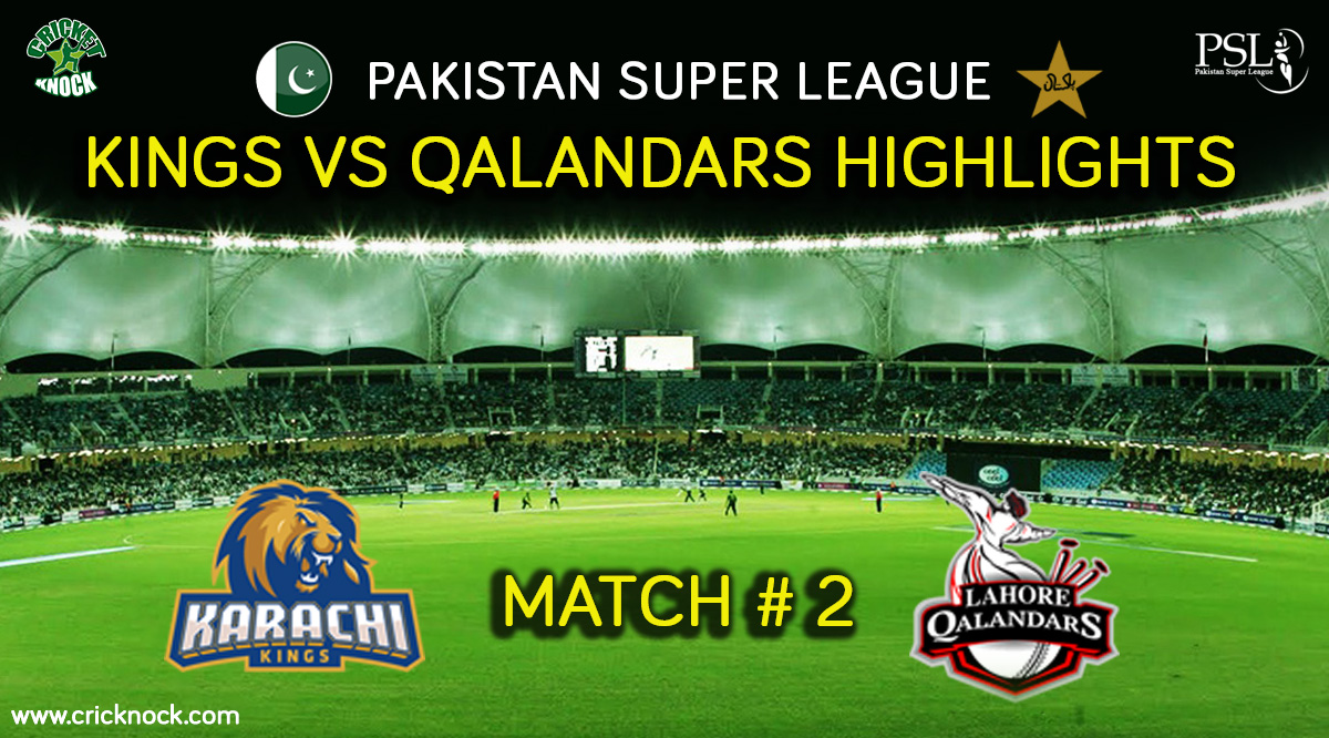 Karachi Kings vs Lahore Qalandars Highlights