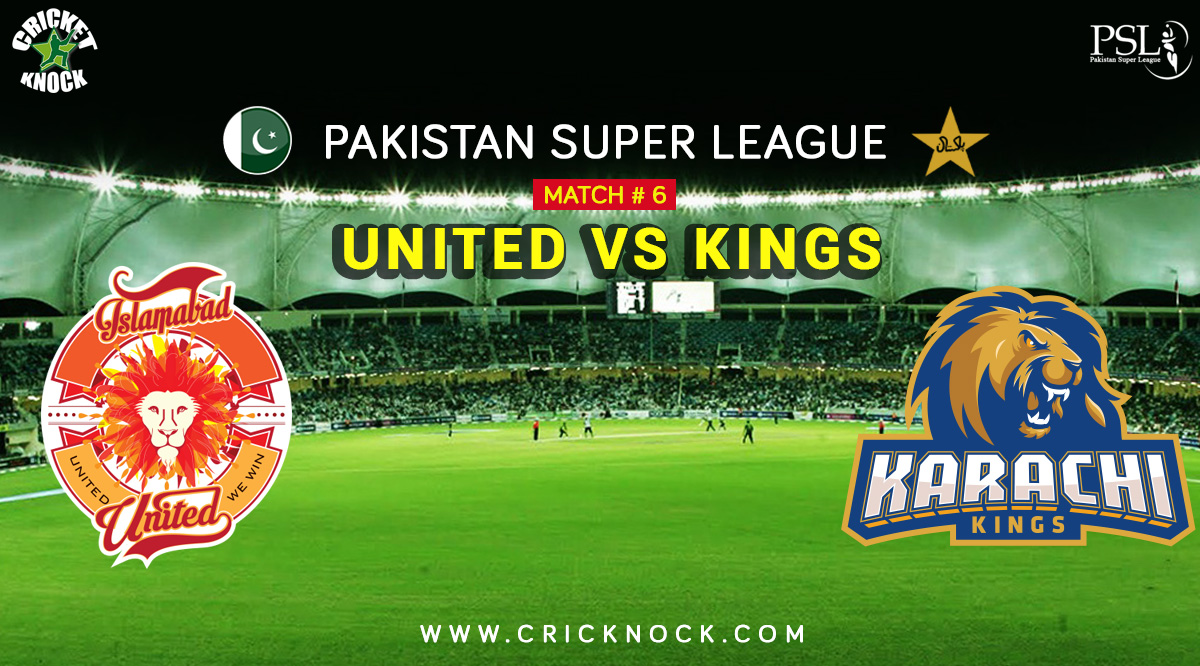 Islamabad United vs Karachi Kings Highlights